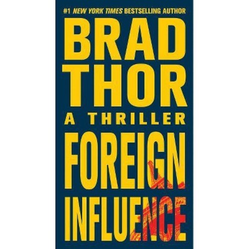 Foreign Influence (Reprint) (Paperback) by Brad Thor
