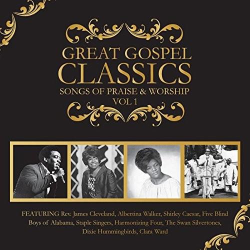 Various - Great Gospel Classics: Songs Of Praise & Worship Volume 1