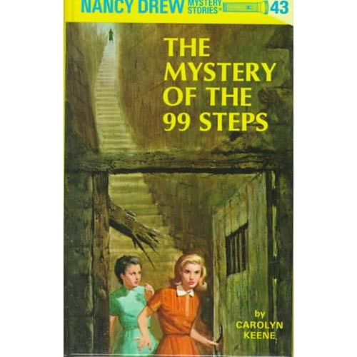THE MYSTERY OF THE 99 STEPS: Nancy Drew Series #43