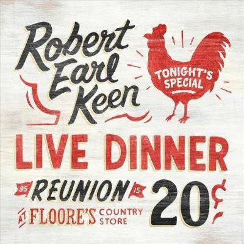 Robert Earl Keen - Live Dinner Reunion (Vinyl)