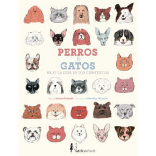 Perros & gatos: Bajo la lupa de los cientficos