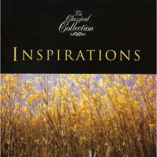 The Classical Collection: Inspirations (Audio CD)