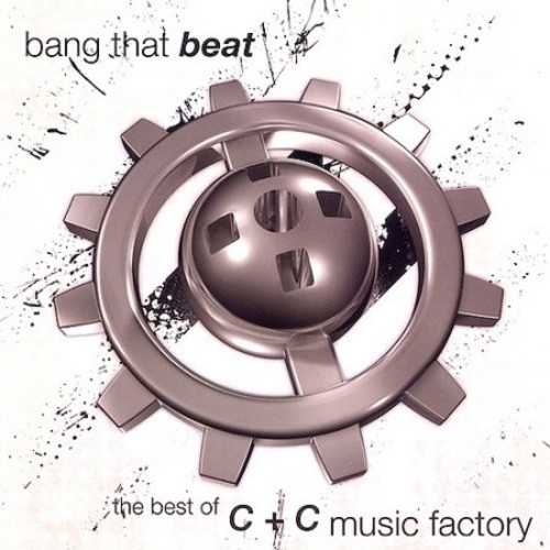 C&C Music Factory - Bang That Beat: Best Of C&C Music Factory (CD)
