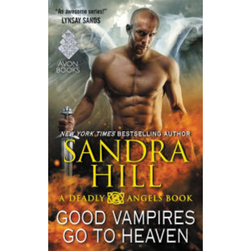 Good Vampires Go to Heaven (Deadly Angels Series #8)