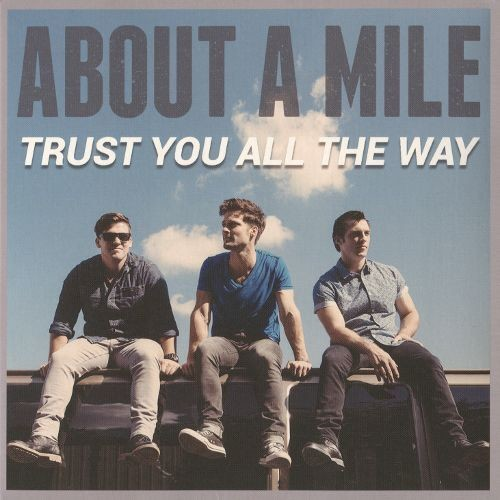 Trust You All the Way [CD]