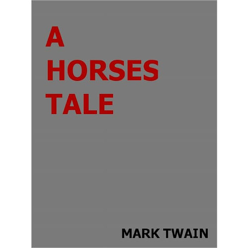 A Horse's Tale- Special NOOK Edition