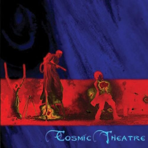 Cosmic Theatre [CD]