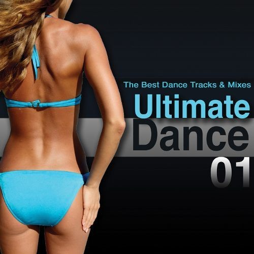 Ultimate Dance, Vol. 1: The Best Dance Tracks and Mixes [CD]