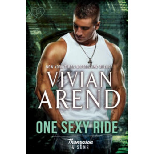 One Sexy Ride (Thompson & Sons, #3)