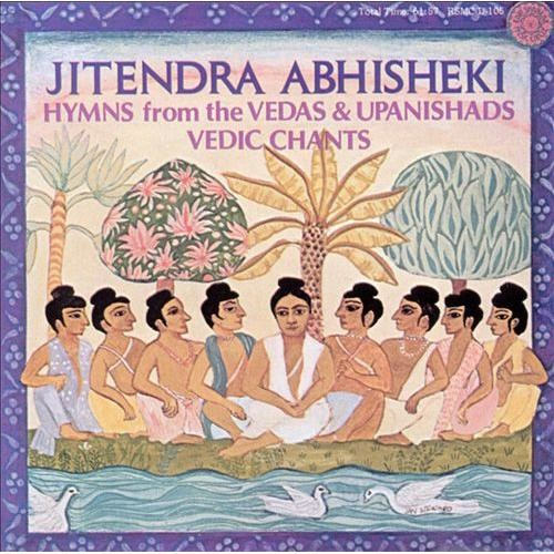 Hymns from the Vedas and Upanishads, Vedic Chants [CD]