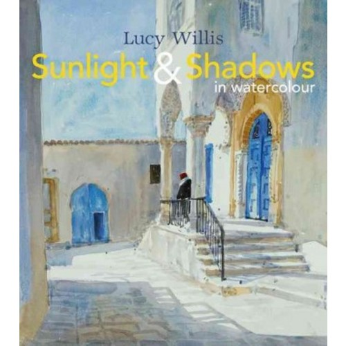 Sunlight & Shadows in Watercolour (Hardcover)