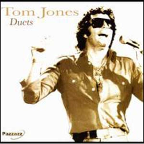 Duets [Pazzazz] By Tom Jones (Audio CD)