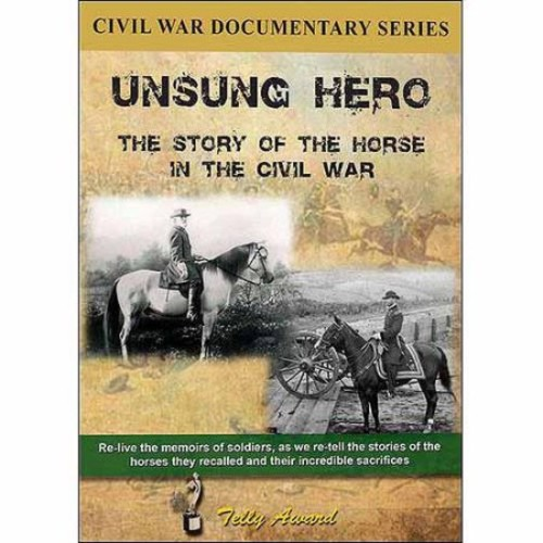 Unsung Hero: The Story of the Horse in the Civil War [DVD] [2012]