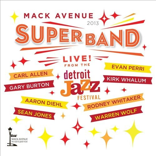 Live from the Detroit Jazz Festival: 2013 [CD]