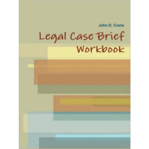 Legal Case Brief Workbook