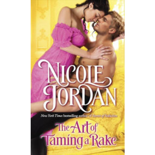 The Art of Taming a Rake (Legendary Lovers Series #4)