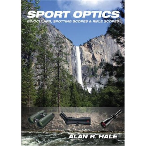 Celestron Sport Optics By Alan Hale, Buying Guide for Sport Optics 93734