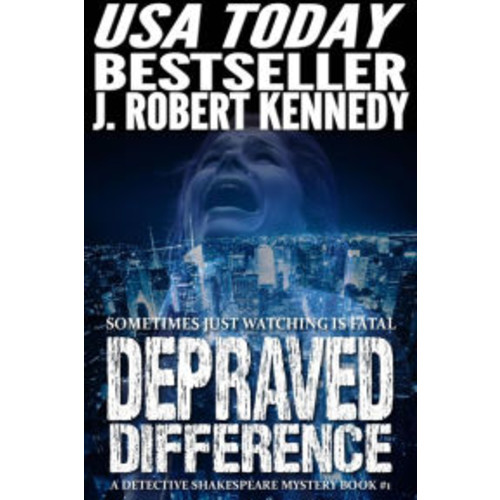 Depraved Difference (Detective Shakespeare Mysteries, #1)