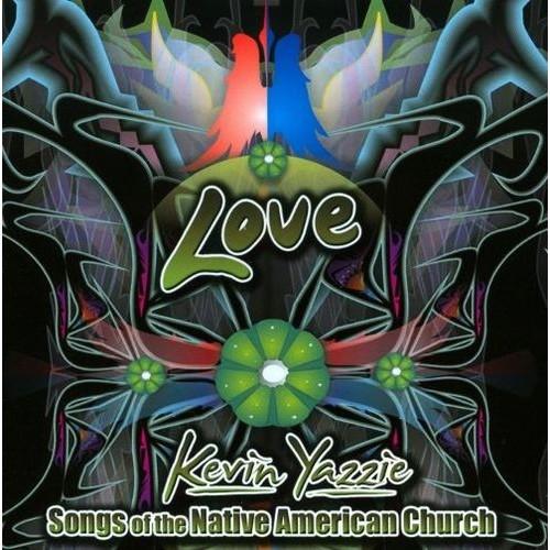 Love: Songs of the Native American Church [CD]