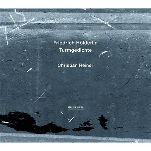 Friedrich Holderlin: Turmgedichte [CD]