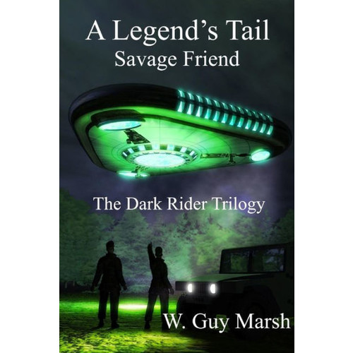 A Legend's Tail - Savage Friend - The Dark Rider Trilogy