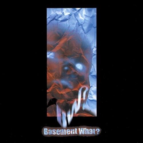 Basement What? Explicit Lyrics