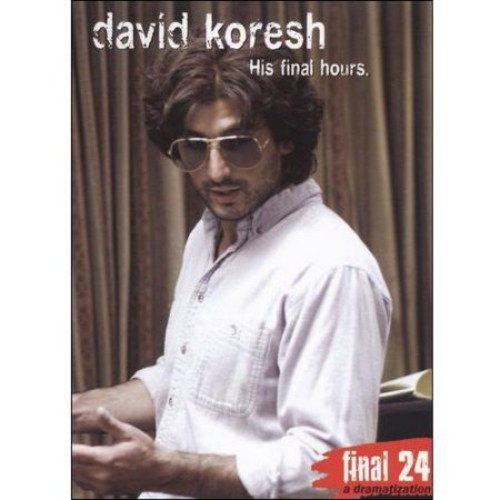 David Koresh: Final 24 - His Final Hours [DVD] [2008]
