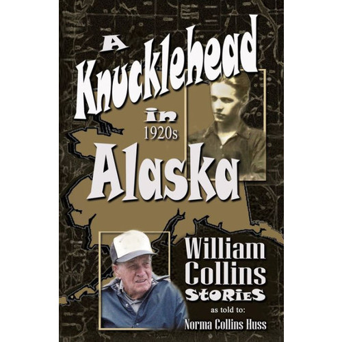 A Knucklehead in 1920s Alaska