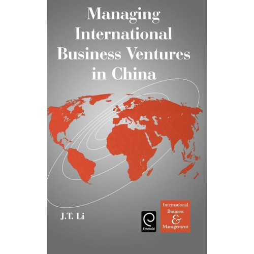 Managing International Business Ventures in China