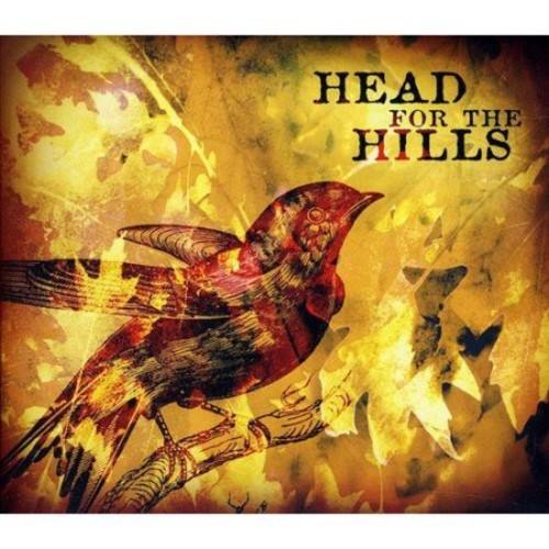 Head For the Hills [CD]