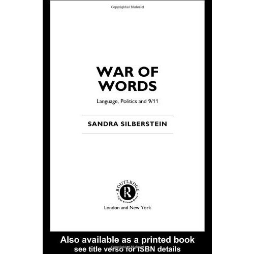 War of Words: Language, Politics and 9/11