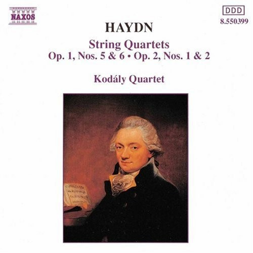 Haydn: String Quartets Op. 1, Nos. 5 & 6 / Op. 2, Nos. 1 & 2