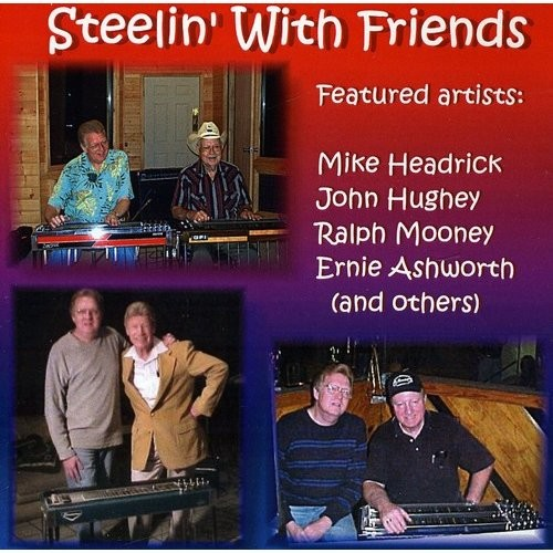 Steelin with Friends [CD]