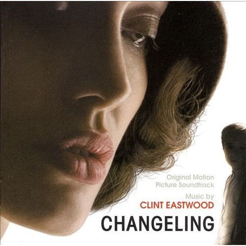 Changeling [Original Motion Picture Soundtrack] [CD]