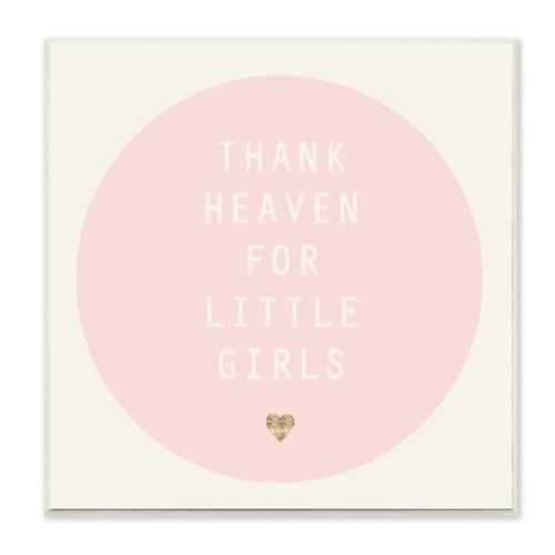Thank Heaven For Little Girls Pink and Cream Wall Plaque Art - 12 x 12