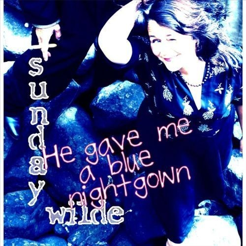 He Gave Me a Blue Nightgown [CD]
