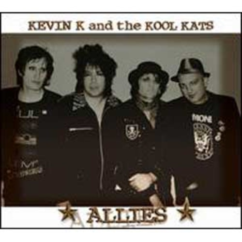 Allies By Kevin K & the Kool Kats (Audio CD)
