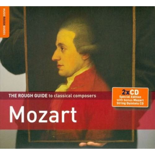 The Rough Guide to Classical Composers: Mozart (with Bonus CD: Mozart String Quintets)