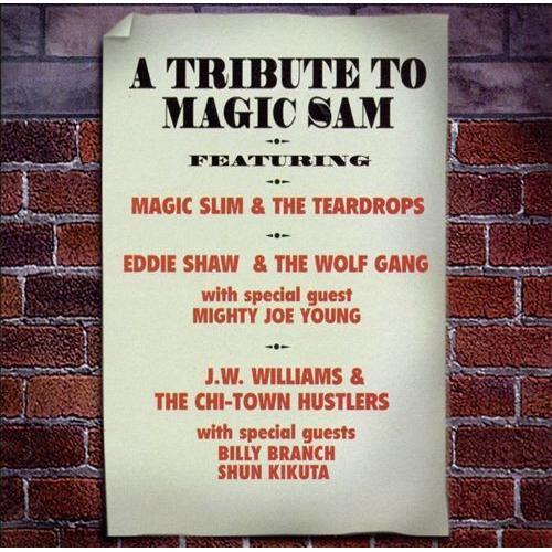 Tribute to Magic Sam [CD]