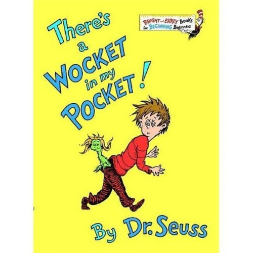 There's a Wocket in My Pocket! (Bright and Early Books) (Hardcover) by Dr. Seuss