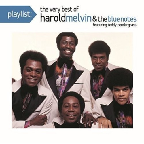 Harold & The Blue Notes Melvin - Playlist: The Very Best of Harold Melvin & The Blue Notes