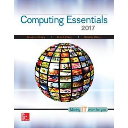 Computing Essentials 2017 / Edition 26