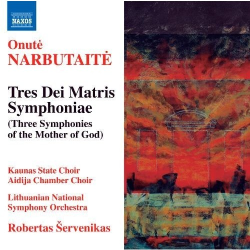 Onute Narbutaite: Tres Dei Matris Symphoniae [CD]