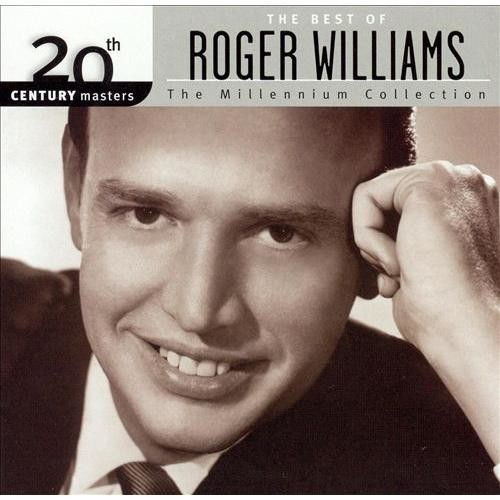 20th Century Masters - The Millennium Collection: The Best of Roger Williams [CD]