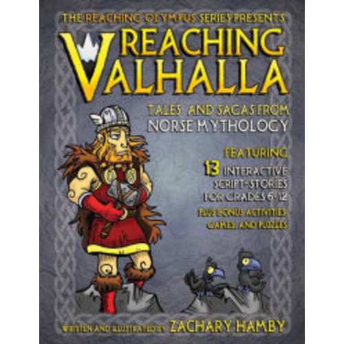 Reaching Valhalla: Tales and Sagas from Norse Mythology