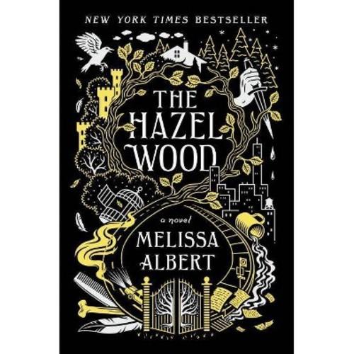 Hazel Wood (Hardcover) (Melissa Albert)