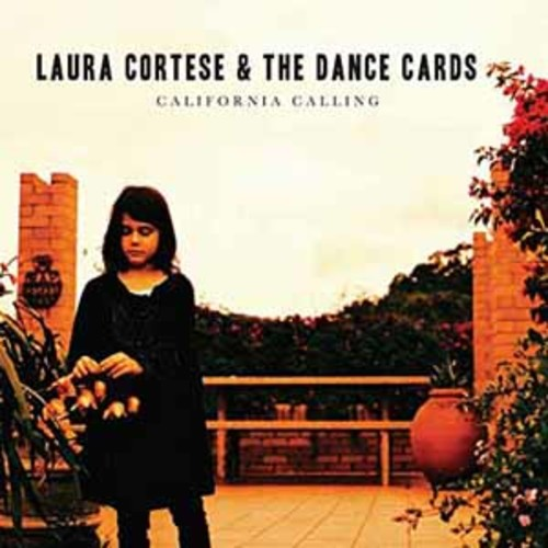 Laura Cortese & The Dance Cards - California Calling [Audio CD]