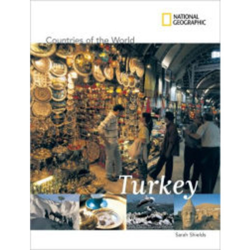 Turkey (National Geographic Countries of the World Series)
