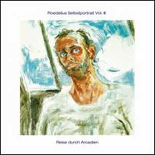 Selbstportrait, Vol. 3: Reise Durch Arcadien By Roedelius (Audio CD)