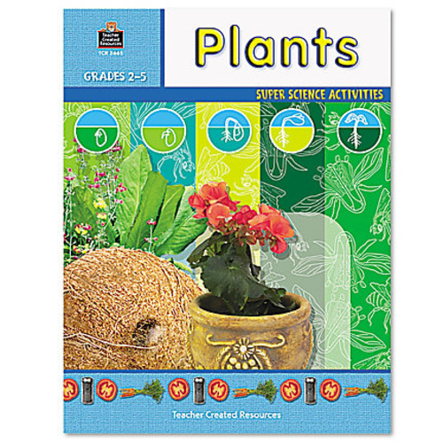 Teacher Created Resources Super Science Activities - Plants - Grades 2-5